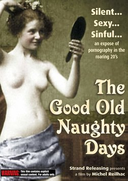The Good Old Naughty Days - Early Adult Cinema