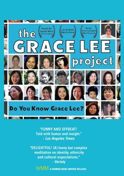 The Grace Lee Project - Deconstructing an Asian-American Stereotype