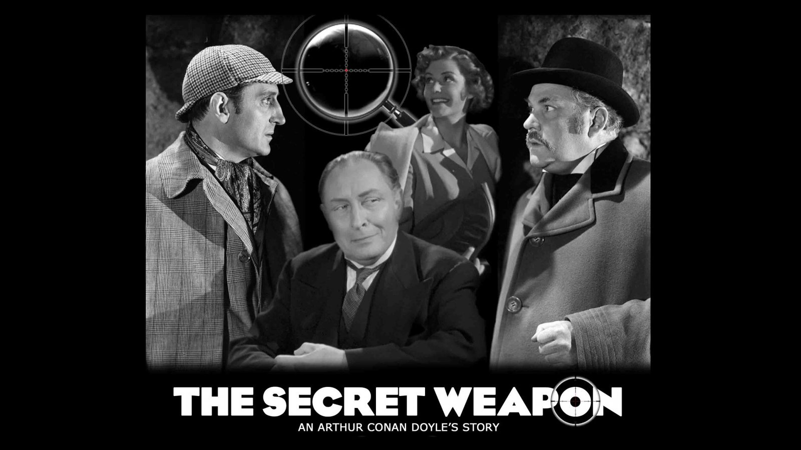 Sherlock Holmes - The Secret Weapon
