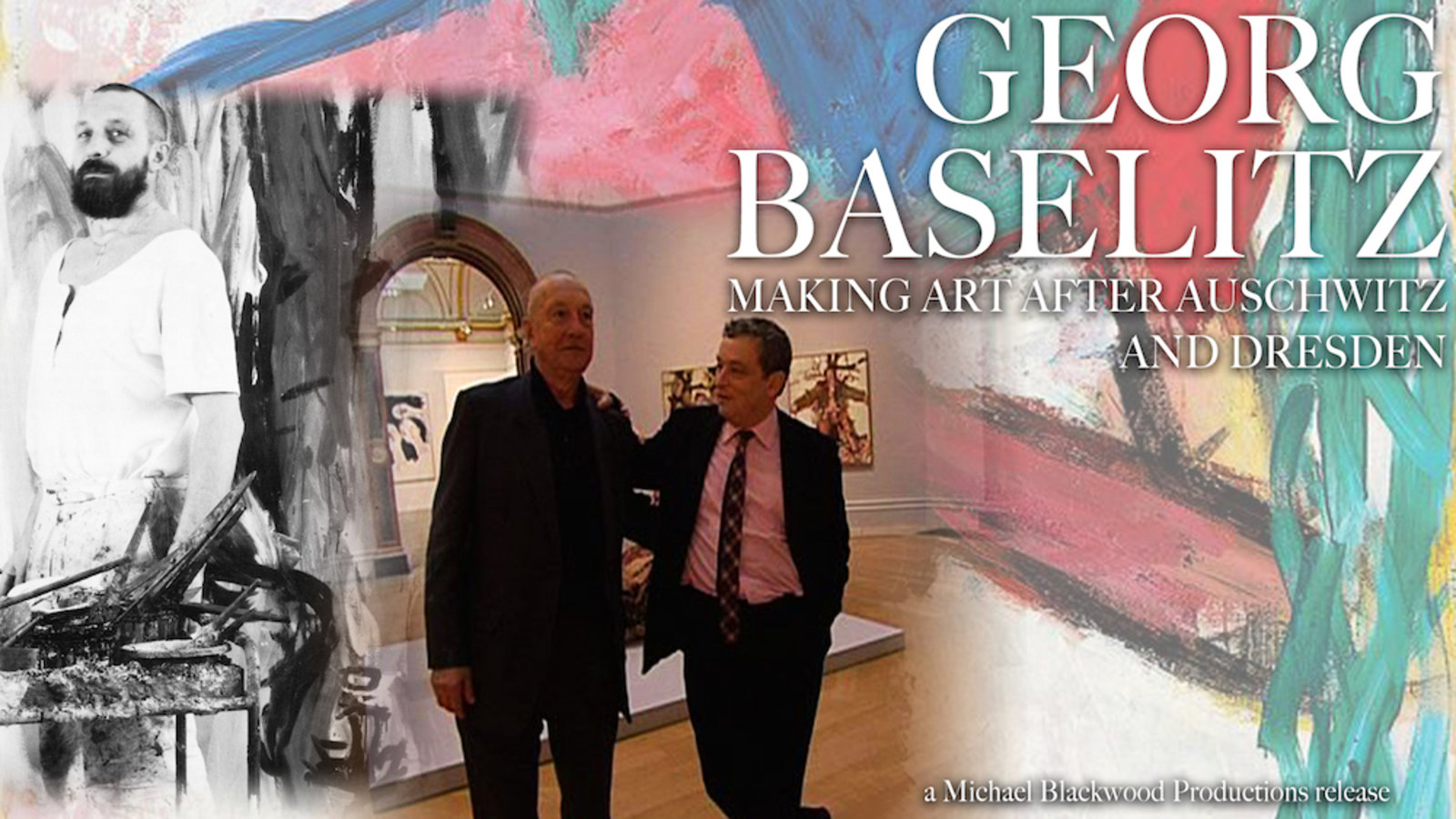 Georg Baselitz - Making Art after Auschwitz and Dresden