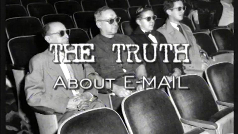 The Truth About E-mail