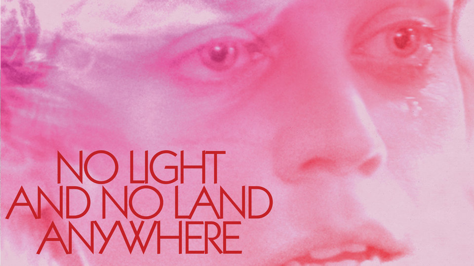 No Light and No Land Anywhere