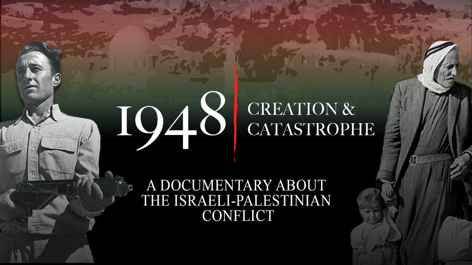 1948: Creation and Catastrophe