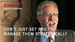 Don't Just Set Prices: Manage Them Strategically! - by Tom Nagle