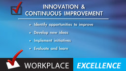 Work Place Excellence: Innovation & Continuous Improvement