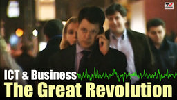 ICT and Business: The Great Revolution