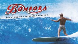 Bombora - The Story of Australian Surfing