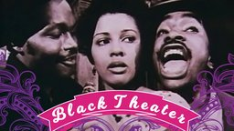Black Theater - The Making of a Movement