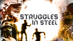 Struggles in Steel - A Story of African-American Steelworkers