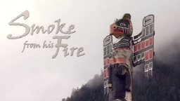 Smoke from His Fire - The Kwakwaka'wakw of the Pacific Northwest Coast
