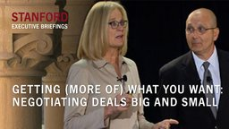 Getting (More of) What You Want - Negotiating Deals Big and Small