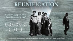 Reunification - Memories of Migration and a Once Intact Family