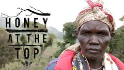 Honey at the Top - Kenyan Natives Fight for their Land