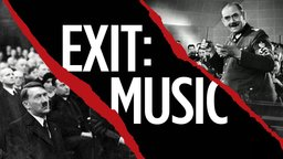 Exit: Music - How Music Was Controlled by the Third Reich