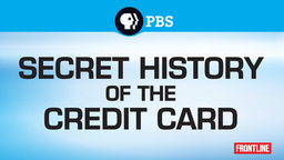 Secret History of the Credit Card