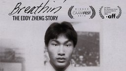 Breathin': The Eddy Zheng Story - The Youngest San Quentin State Prisoner On His Road to Freedom