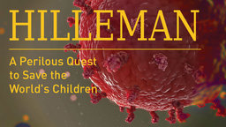 Hilleman - A Perilous Quest to Save the World's Children
