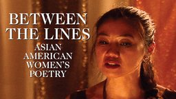 Between the Lines - Asian American Female Poets