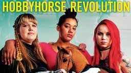 Hobbyhorse Revolution - Three Young Girls Find Their Voice Through Toy Horses