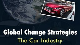 Global Change Strategies: The Car Industry