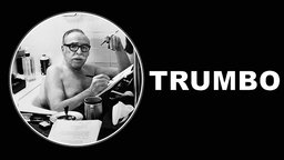 Trumbo - The Blacklisted Screenwriter's Fascinating Life Story