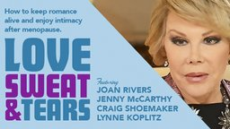 Love, Sweat, & Tears - Life After Menopause