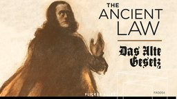 The Ancient Law - Das alte Gesetz