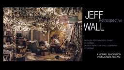 Jeff Wall: Retrospective - The Work of an Acclaimed Photographer
