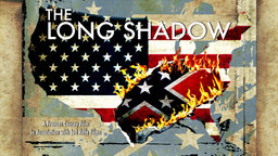The Long Shadow - How Slavery Continues to Impact American Society